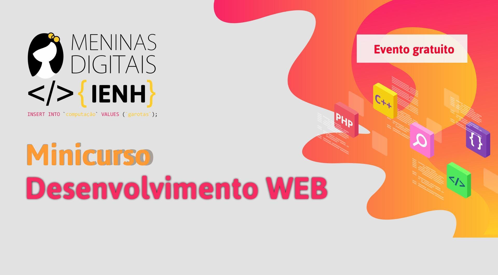 IENH promove curso de desenvolvimento WEB no Programa Meninas Digitais