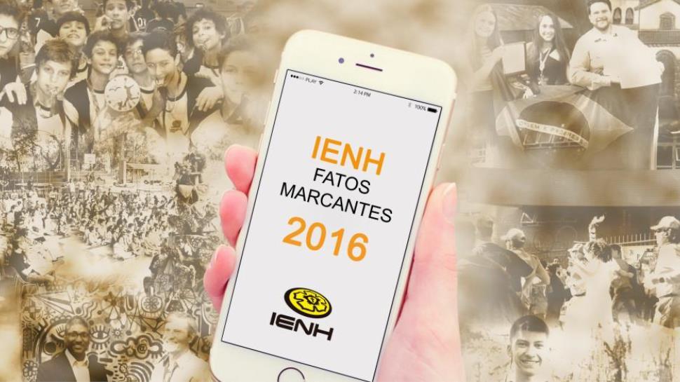 Momentos que marcaram a IENH em 2016
