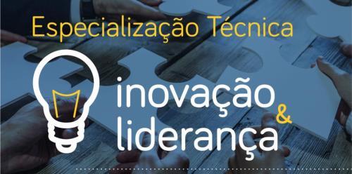 Especialização Técnica em Inovação e Liderança
