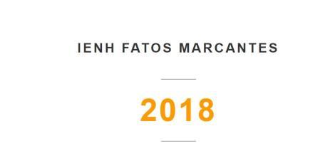 Retrospectiva: conheça os momentos especiais que marcaram a IENH em 2018