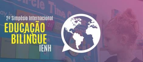 Simpósio Internacional de Educação Bilíngue da IENH é transferido para 2021